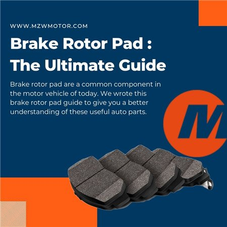 Brake Rotor Pad: The Ultimate Guide