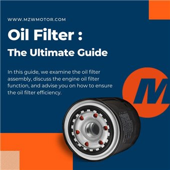 Oil Filter: The Ultimate Guide