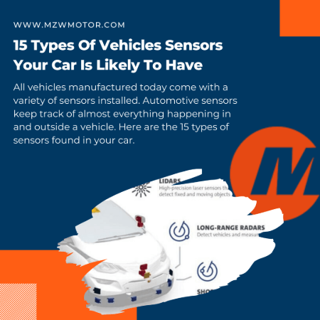 15 Types of Automotive Sensors Your Vehicle is Likely to Have