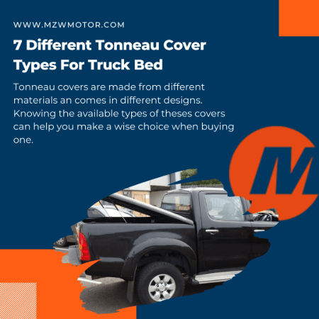 7 Different Tonneau Cover Types For Truck Bed Mzw Motor