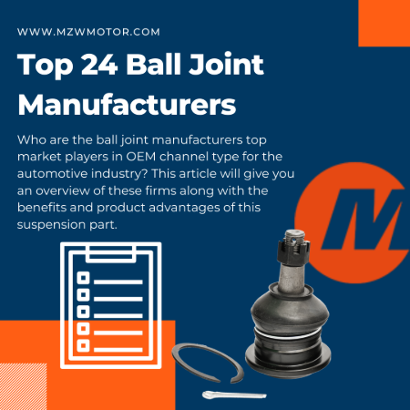 Top 24 Ball Joint OEM Manufacturers List in 2020