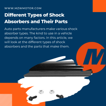 Different Types of Shock Absorbers and Their Parts