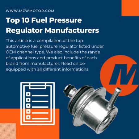 Top 10 Fuel Pressure Regulator Manufacturer In 2020
