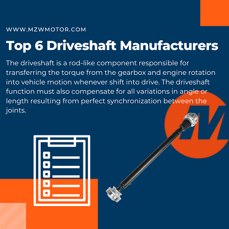 Top 6 Driveshaft Manufacturers of 2020