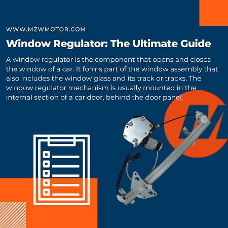 Window Regulator: The Ultimate Guide