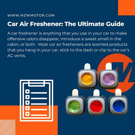 Car Air Freshener: The Ultimate Guide of 2021