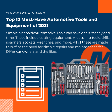 Top 12 Must-Have Automotive Tools and Equipment of 2021
